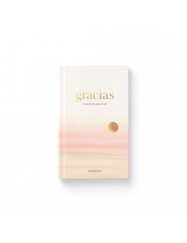 GRACIAS. DIARIO DE GRATITUD